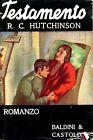 R. C. Hutchinson = TESTAMENTO