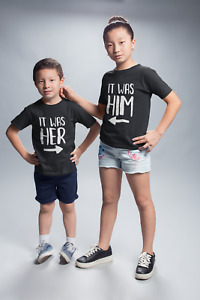 It Was Him / It Was Her Unisex Kids T-Shirt Friend Sibling Twins Brother Trouble