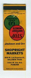 Shopright Markets Pomona California, CA Matchbook Cover