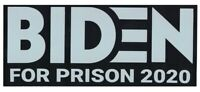 """BIDEN FOR PRISON"" BUMPER STICKER DECAL TRUMP 2020 REPUBLICAN JOE"