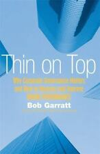 Thin on Top: Why Corporate Governance Matters & How to Measure, Manage, and
