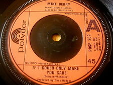 """MIKE BERRY - IF I COULD ONLY MAKE YOU CARE     7"""" VINYL"""