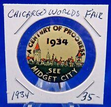 "Chicago Expo Century of Progress 1934 See Midget City Pin Pinback Button 1 1/8"""