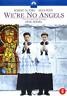 We're No Angels - Dutch Import  DVD NEUF