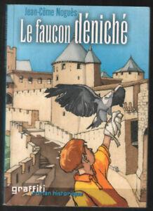 Le faucon déniché | Noguès Jean-Côme | Très bon état