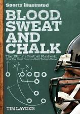 Blood, Sweat & Chalk: The Ultimate Football Playbook: How the Great Coaches Buil