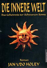 DIE INNERE WELT - Das Geheimnis der Schwarzen Sonne - Jan van Helsing BUCH