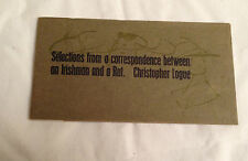 Christopher Logue - Correspondence Between an Irishman abd a Rat - Ltd Ed 1966