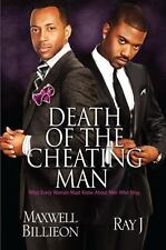 Death of the Cheating Man: What Every Woman Must Know About Men Who Stray - New