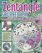 Zentangle Sourcebook : The Ultimate Resource for Mindful Drawing, Paperback b...