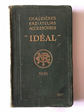 CHAUDIERES RADIATEURS ACCDESSOIRES IDEAL 1930 CATALOGUE COMPAGNIE ILLUSTRE