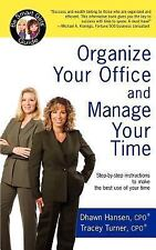 Organize Your Office and Manage Your Time: A Be Smart Girls Guide (Paperback or