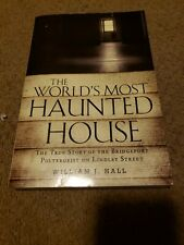 The World's Most Haunted House : The True Story of the Bridgeport Poltergeist o…
