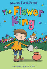 The Flower King (White Wolves: Folk Tales),Peters, Andrew,New Book mon0000073214