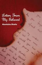 Letters from My Beloved by Akanksha Bhatia (2012, Paperback)