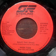 "HIGH TIDE with Julius Cobb Save The Shag-Let's Reggae Shag US Sterling 7"" 1984"