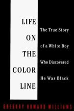 Life on the Color Line, Williams, Gregory Howard, Good Condition, Book