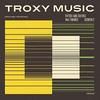 Troxy Music: Fifties And Sixties Film Themes Screen 2 - Various Artists (NEW CD)
