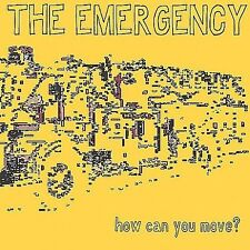 How Can You Move? * by The Emergency (Rock 1) (CD, Oct-2003, You Guys On A