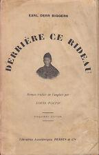 C1 CHARLIE CHAN Earl Derr Biggers DERRIERE CE RIDEAU 1930 Behind that Curtain
