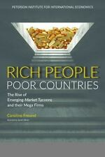 Rich People Poor Countries: The Rise of Emerging-Market Tycoons and Their Mega F