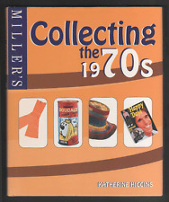 Miller's Collecting the 1970s by Katherine Higgins (Hardback)