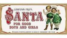Coupons from Santa for Good Boys and Girls: Stocking stuffer coupons to redeem t