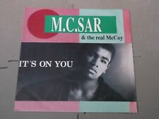 """M.C.Sar & The Real McCoy:   It's On You  German  UK  7""""   Near mint"""