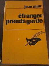 Jean Muir: étranger prends garde / Le Masque N°1312, 1974