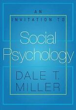 An Invitation to Social Psychology by Dale Miller (Paperback, 2005)