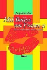 USED (LN) Mil Beijos Em Frases: Gotas de Sabedoria Para Indicar Caminhos (Portug