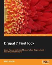 Drupal 7 First Look Noble, Mark Paperback
