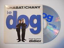 CHABAT / CHANY : LE DOG - ON NE SAIT PAS DU TOUT [ CD SINGLE RTL PORT GRATUIT ]