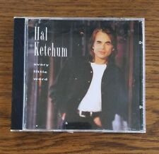 Hal Ketchum - Every Little Word (Country Music CD) 1994