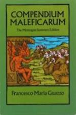Compendium Maleficarum : The Montague Summers Edition by Francesco Maria...