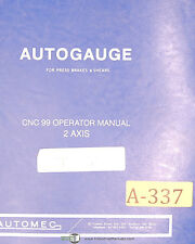 Autogauge Automec CNC 99, Press Brake/Shears Operation & Programming Manual 1997