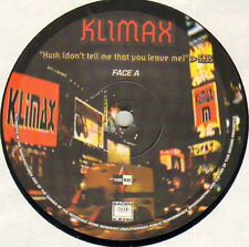 KLIMAX / ULTRAFUNK - Hush (Don't Tell Me That You Leave Me) / Free - Nord-Way