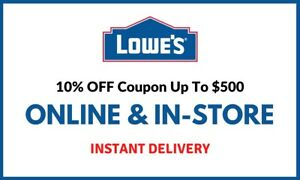 1X Lowes 10% off Instore/ Online FAST_SHIPMENT __
