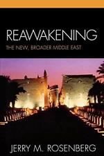 Reawakening: The New, Broader Middle East, Jerry 9780761838500 Free Shipping,,