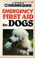 Emergency First Aid for Dogs - PB VG - Consumer Guide -Illustrated