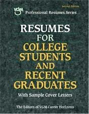 Resumes for College Students and Recent Graduates VGM, Editors of Paperback