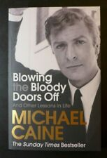 """MICHAEL CAINE - AUTOGRAPHED """"BLOWING THE BLOODY DOORS OFF"""" SIGNED PAPERBACK BOOK"""