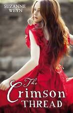 The Crimson Thread by Suzanne Weyn (Paperback)