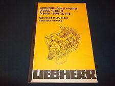 LIEBHERR D 9306 9308TI 9406 9408 TI-E ENGINE OPERATION & MAINTENANCE BOOK MANUAL