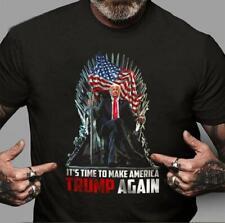 Trump King It's Time To America Trump Again Tshirt Men Black M - 3XL