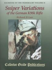 Backbone of the Wehrmacht: Sniper Variations of the German K98k Rifle