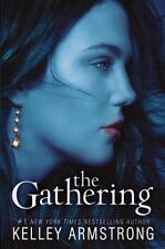 Darkness Rising: The Gathering 1 by Kelley Armstrong (2011, Hardcover)