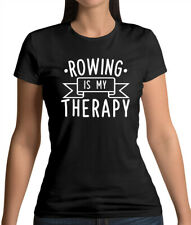 Rowing Is My Therapy - Womens T-Shirt - Rower - Canoe - Kayak - Boat - Sport