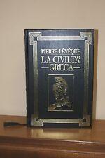 La civiltà Greca - Pierre Léveque - Edizione Einaudi 1988