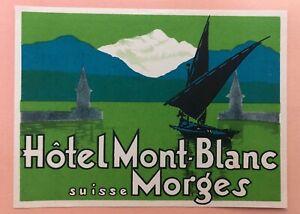 Luggage Label Hotel Mont Blanc, Morges / Switzerland